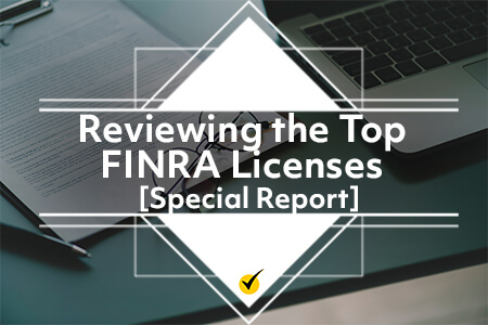 Review the Top FINRA Licenses