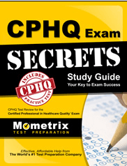 CPHQ Certification Exam Secrets Study Guide