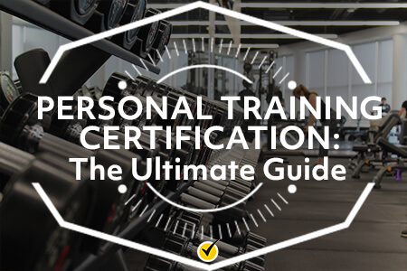 Ultimate Guide to Personal Training Certification