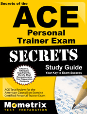 Secrets of the ACE Personal Trainer Exam Study Guide