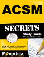 Secrets of the ACSM Exam Study Guide