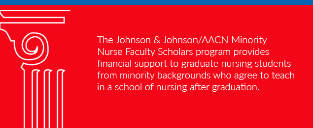Johnson & Johnson/AACN Minority Nurse Faculty Scholarship