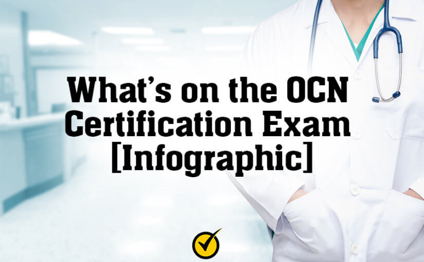 What's on the OCN Certification Exam [Infographic]