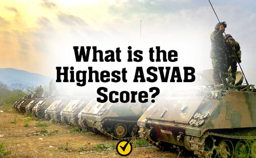 What is the Highest ASVAB Score?