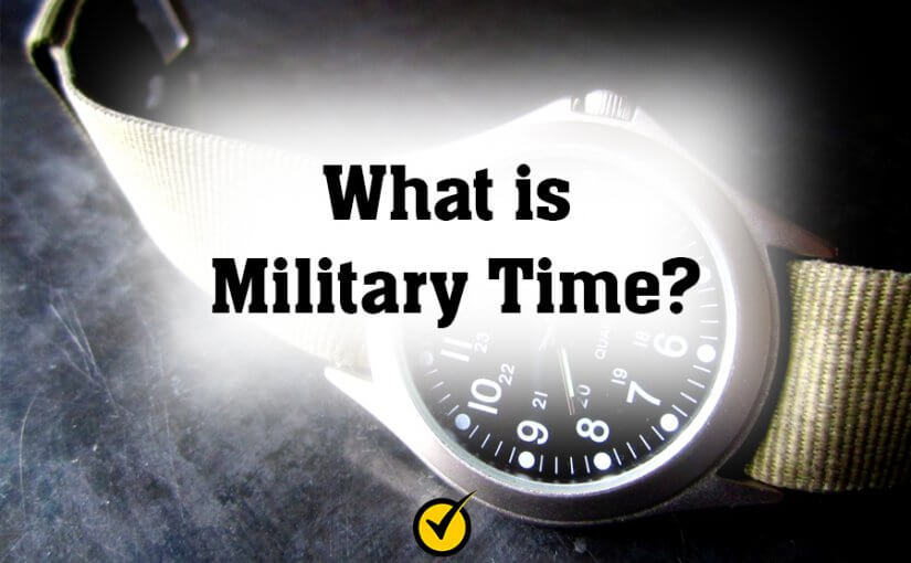 What is Military Time?