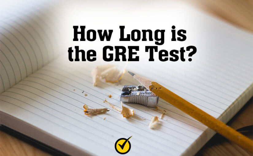 How long is the GRE Test?