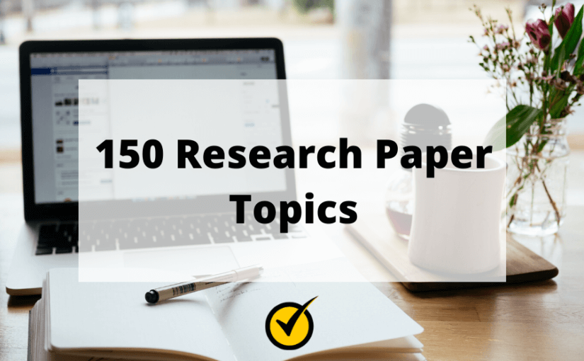 150 Research Paper Topics