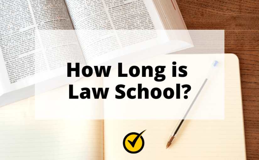 How Long is Law School?
