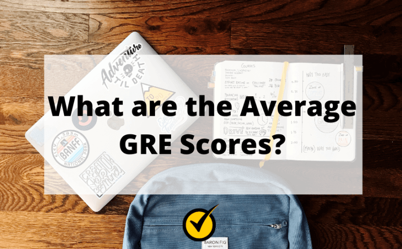 What are the Average GRE Scores?