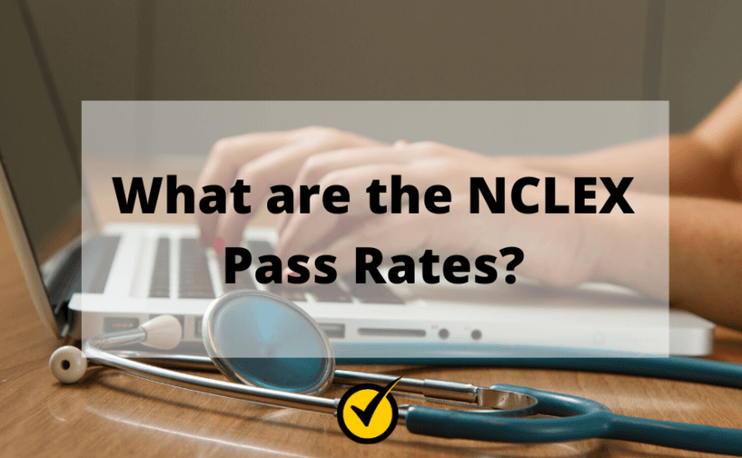 What are the NCLEX Pass Rates