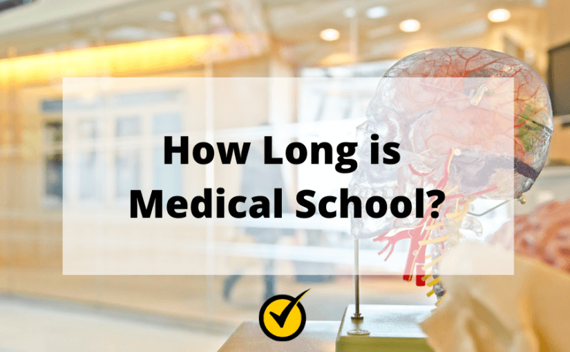 How Long is Medical School?