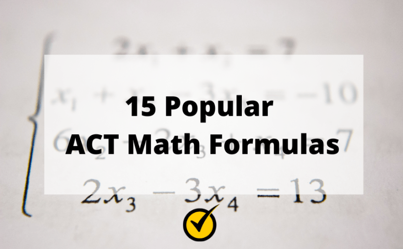 15 Popular ACT Math Formulas