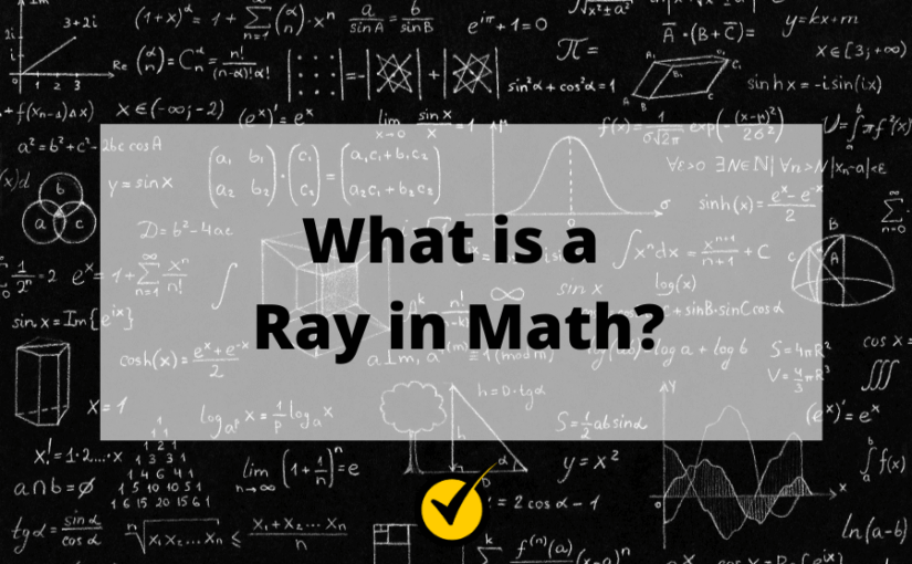What is a Ray in Math?