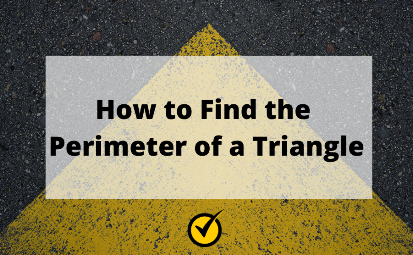 How to Find the Perimeter of a Triangle