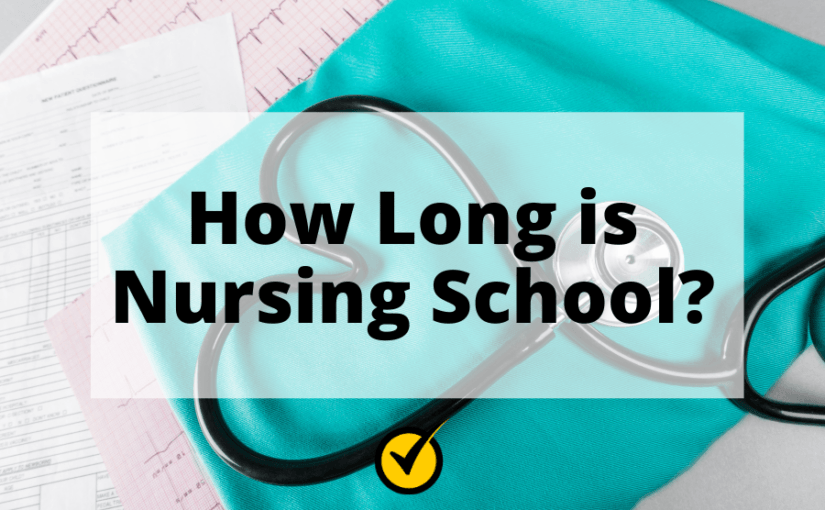 How Long is Nursing School?