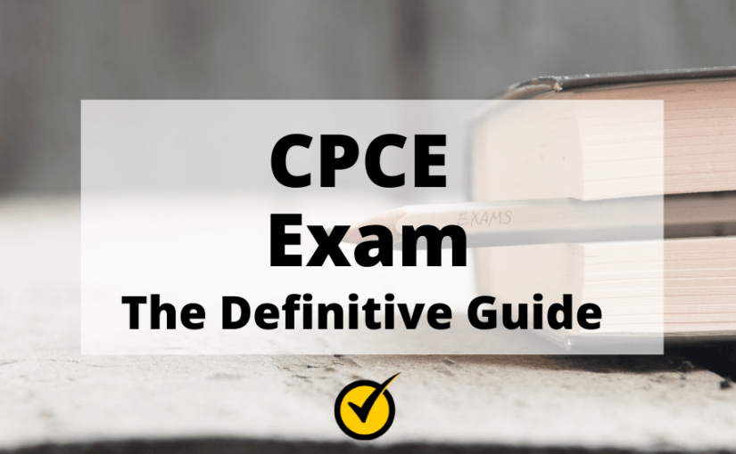 CPCE Exam: The Definitive Guide