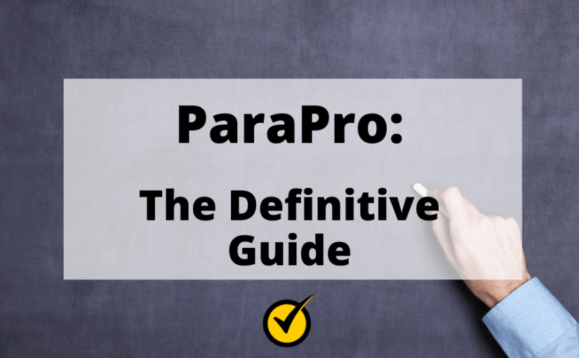 ParaPro: The Definitive Guide
