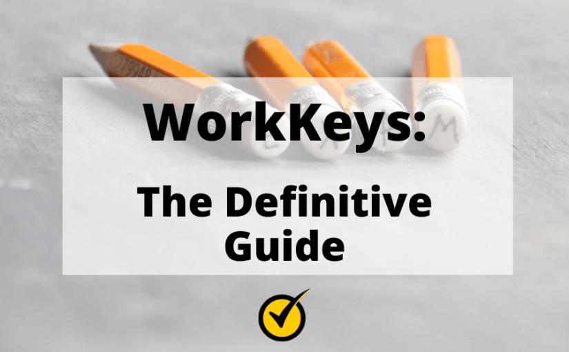 WorkKeys: The Definitive Guide