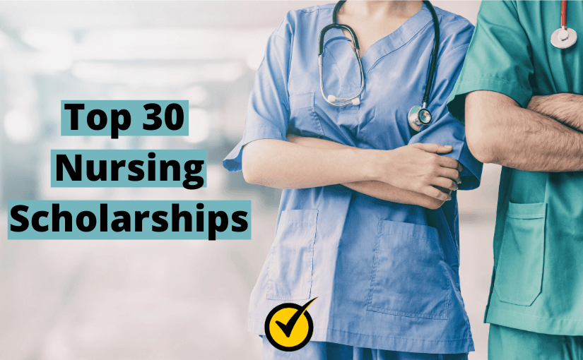 Top 30 Nursing Scholarships
