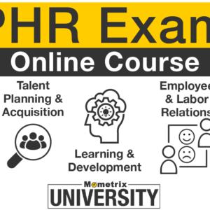 PHR Exam Prep Course.