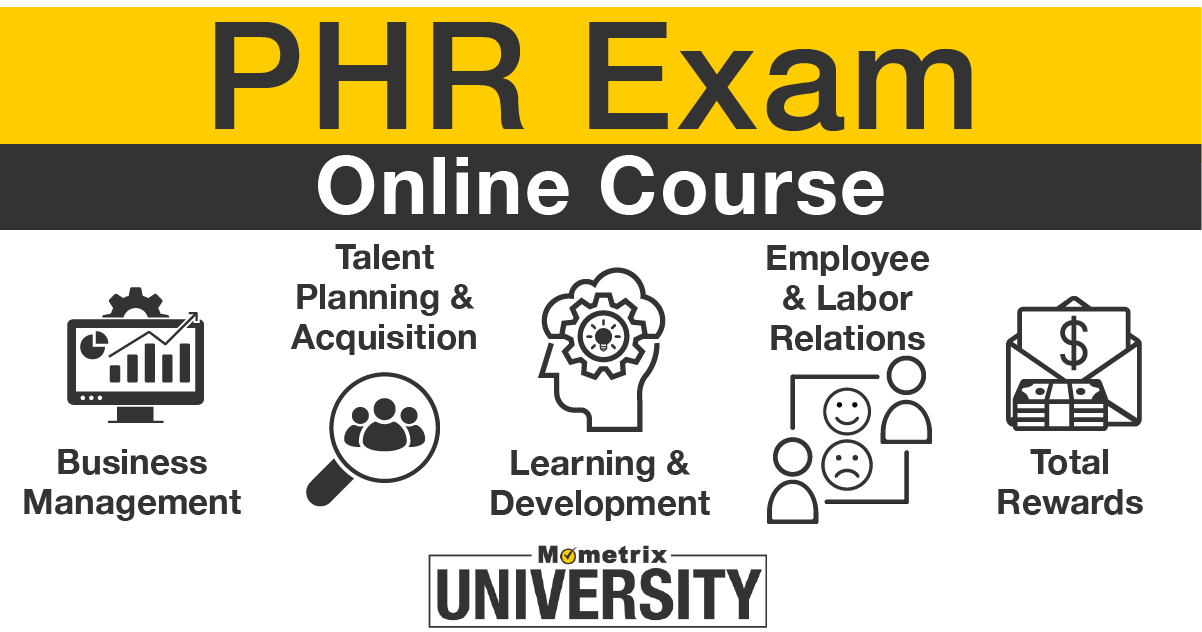PHR Exam Prep Course.