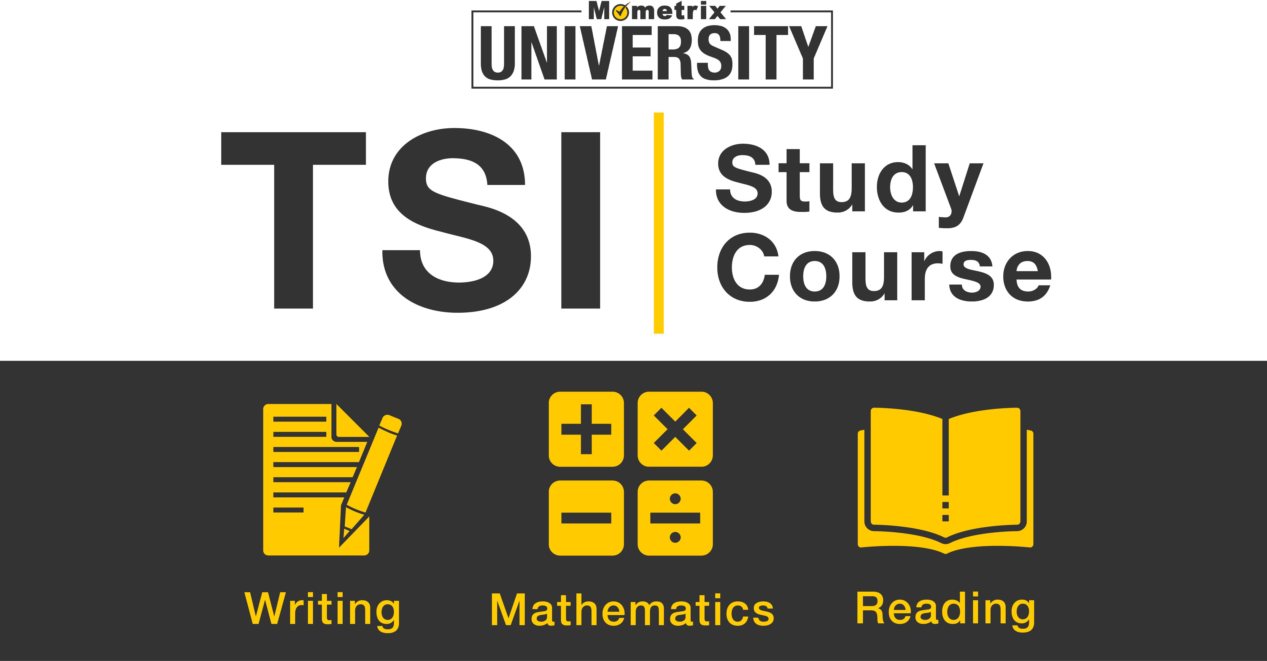TSI Prep Course.