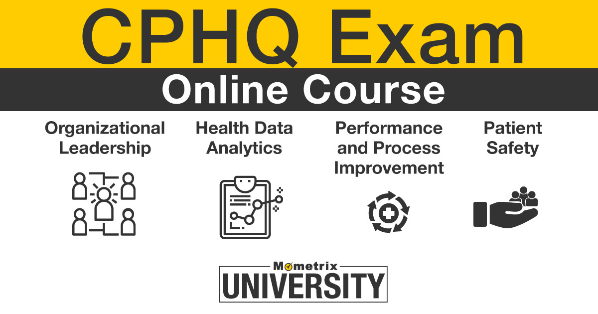 CPHQ exam.