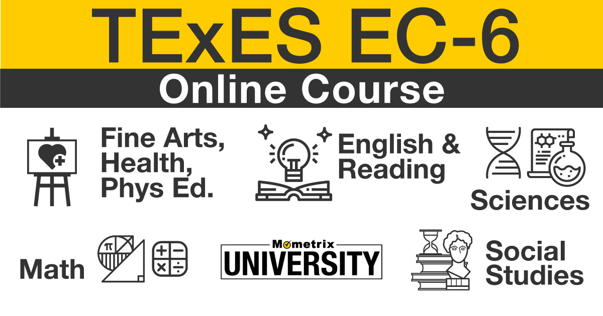texes core subjects ec-6 online course.