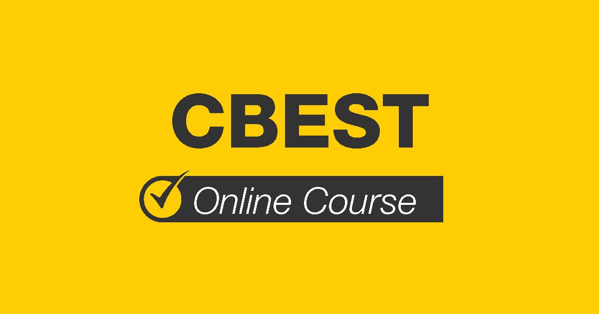 CBEST Online Course