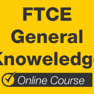 FTCE General Knowledge Prep Course